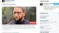 'মসজিদ ফেরত চাই' : অনলাইনে ঝড় তুলেছে ওয়াইসির টুইট বার্তা